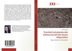 Couverture de Transfert sol-plantes des métaux lourds des boues d'épuration