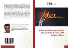 Portada del libro de Ideological Manipulations and Cultural Constraints in Translation