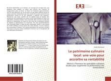 Couverture de Le patrimoine culinaire local: une voie pour accroître sa rentabilité
