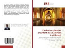 Bookcover of Étude d'un plancher chauffant d'un hammam traditionnel