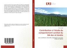 Copertina di Contribution à l'étude du comportement variétal du blé dur et tendre