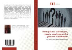 Buchcover von Immigration, stéréotypes, réussite académique des groupes autochtones