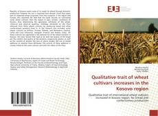 Qualitative trait of wheat cultivars increases in the Kosovo region的封面
