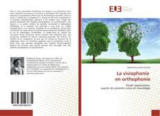 Couverture de La visiophonie en orthophonie