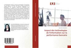 Impact des technologies de l'information sur la performance bancaire的封面