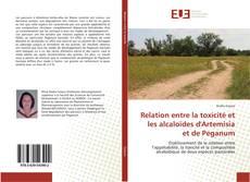 Relation entre la toxicité et les alcaloïdes d'Artemisia et de Peganum的封面