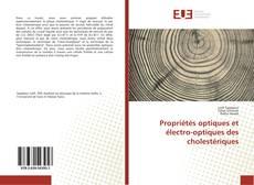 Bookcover of Propriétés optiques et électro-optiques des cholestériques