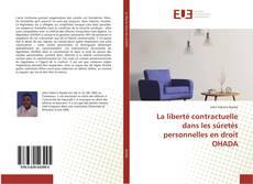Bookcover of La liberté contractuelle dans les sûretés personnelles en droit OHADA