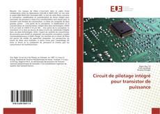 Portada del libro de Circuit de pilotage intégré pour transistor de puissance