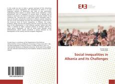 Copertina di Social inequalities in Albania and its Challenges
