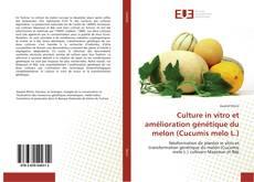 Portada del libro de Culture in vitro et amélioration génétique du melon (Cucumis melo L.)