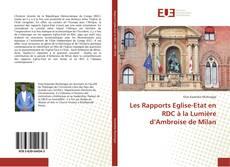 Couverture de Les Rapports Eglise-Etat en RDC à la Lumière d'Ambroise de Milan
