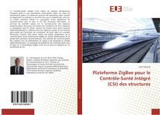 Couverture de Plateforme ZigBee pour le Contrôle-Santé Intégré (CSI) des structures