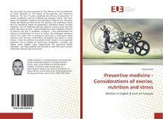 Copertina di Preventive medicine - Considerations of exercise, nutrition and stress