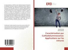 Copertina di Caractérisation par Cathodoluminescence: Applications sur les nitrures