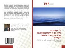 Bookcover of Stratégie de développement et de lutte contre la pauvreté au Sénégal