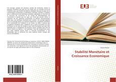 Couverture de Stabilité Monétaire et Croissance Economique