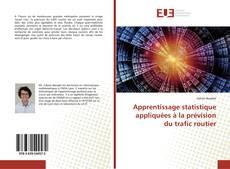 Bookcover of Apprentissage statistique appliquées à la prévision du trafic routier