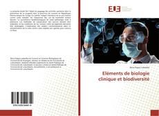 Eléments de biologie clinique et biodiversité的封面