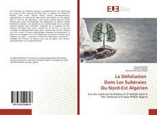 Copertina di La Défoliation Dans Les Subéraies Du Nord-Est Algérien