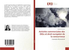 Couverture de Activités commerciales des OIGs et droit européen de la concurrence