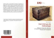 Bookcover of Ceci n'est pas de l'ethnologie