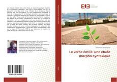 Bookcover of Le verbe éotilé: une étude morpho-syntaxique