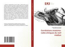 Bookcover of Corrélations anatomo-radio-cliniques du nerf médian