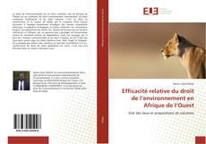 Bookcover of Efficacité relative du droit de l'environnement en Afrique de l'Ouest