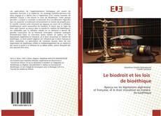 Couverture de Le biodroit et les lois de bioéthique