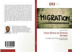 From Ghana to Fortress Europe:的封面