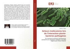 Capa do livro de Acteurs moléculaires lors de l'interaction plante-bactéries pathogènes