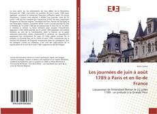Couverture de Les journées de juin à août 1789 à Paris et en Ile-de France