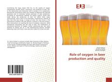 Bookcover of Role of oxygen in beer production and quality