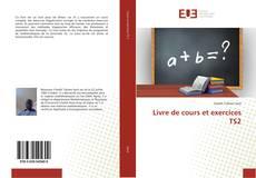 Bookcover of Livre de cours et exercices TS2