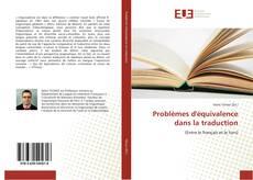 Capa do livro de Problèmes d'équivalence dans la traduction