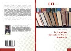 Bookcover of La transition educationnelle en Roumanie