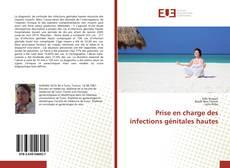 Copertina di Prise en charge des infections génitales hautes