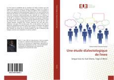 Обложка Une étude dialectologique de l'ewe