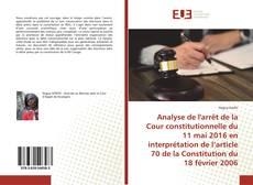 Bookcover of Analyse de l'arrêt de la Cour constitutionnelle du 11 mai 2016 en interprétation de l'article 70 de la Constitution du 18 février 2006