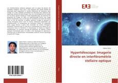 Portada del libro de Hypertélescope: Imagerie directe en interférométrie stellaire optique