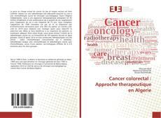 Portada del libro de Cancer colorectal : Approche therapeutique en Algerie
