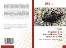 Bookcover of Impact de trois insecticides sur deux espèces de Blattes