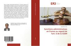 Bookcover of Sanctions administratives en France au regard de l'art. 6 de la CEDH