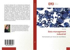 Bookcover of Data management industriel