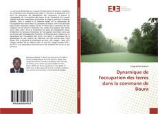 Dynamique de l'occupation des terres dans la commune de Boura的封面