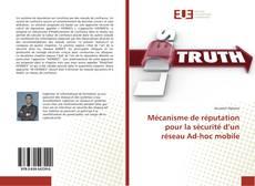 Portada del libro de Mécanisme de réputation pour la sécurité d'un réseau Ad-hoc mobile