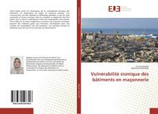 Bookcover of Vulnérabilité sismique des bâtiments en maçonnerie
