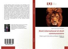 Bookcover of Droit international et droit communautaire