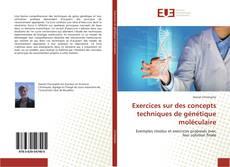 Bookcover of Exercices sur des concepts techniques de génétique moléculaire